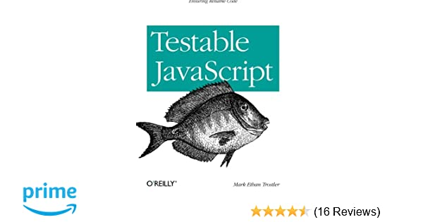TESTABLE JAVASCRIPT EBOOK DOWNLOAD